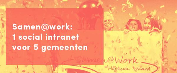 samen-at-work-1-social-intranet-voor-5-gemeenten