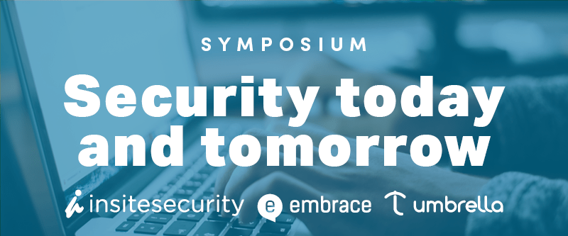 symposium security today and tomorrow 1 juni embrace umbrella insitesecurity
