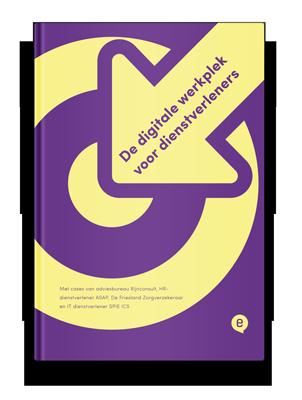 De digitale werkplek voor dienstverleners